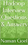Hadoop Interview Questions & Answers