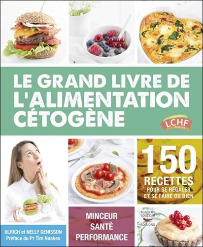 Le grand livre de l'alimentation cétogène par Ulrich Genisson