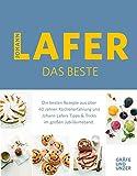Johann Lafer - Das Beste: Die besten Rezepte aus über 40 Jahren Küchenpraxis (Gräfe und Unzer Einzeltitel)