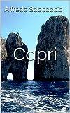 Capri: L'isola più bella del mondo