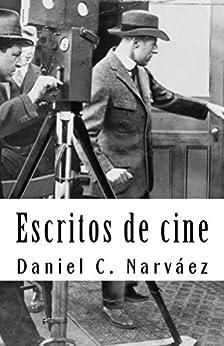 Escritos De Cine por Daniel C. Narváez epub