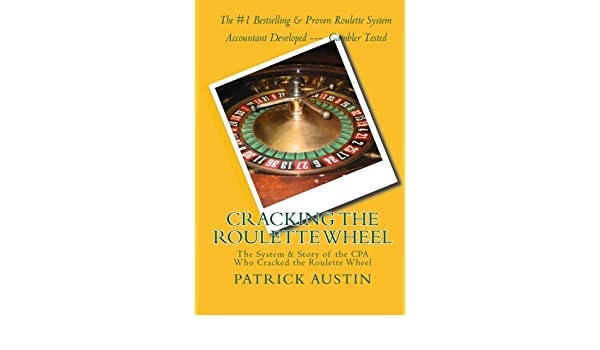 Buy Cracking the Roulette Wheel: The System & Story of the CPA Who