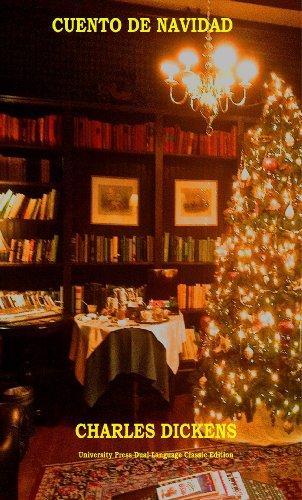 Download Cuento De Navidad / A Christmas Carol (University Press Dual-Language Classic Edition)