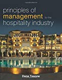 Principles of Management for the Hospitality Industry (The Management of Hospitality and Tourism Enterprises)
