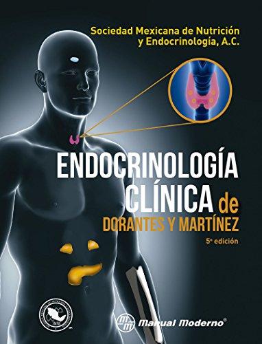 Endocrinología clínica de Dorantes y Martínez por Alicia Yolanda Dorantes Cuéllar