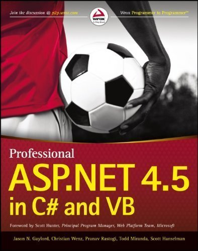 Professional ASP.NET 4.5 in C# and VB by Gaylord, Jason N. Published by Wrox 1st (first) edition (2013) Paperback
