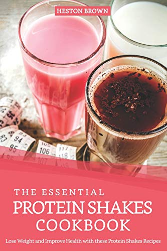 n Shakes Cookbook: Lose Weight and Improve Health with these Protein Shakes Recipes ()