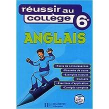 Réussir au collège : Anglais, 6ème by Collectif (2000-08-08)