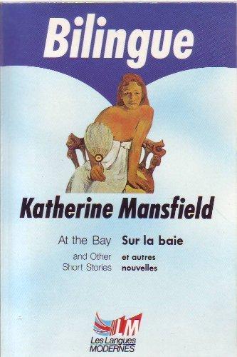Sur la baie et autres nouvelles par Katherine Mansfield