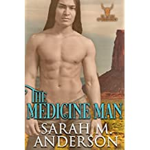 The Medicine Man (Men of the White Sandy Book 1)