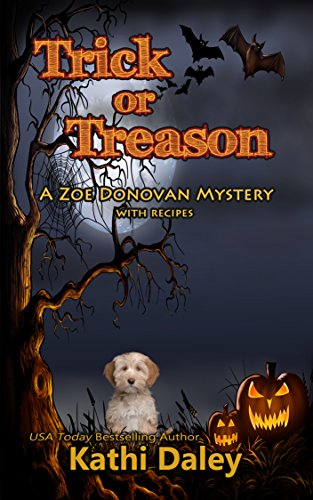 Trick or Treason (Zoe Donovan Cozy Mystery Book 26) (English Edition)