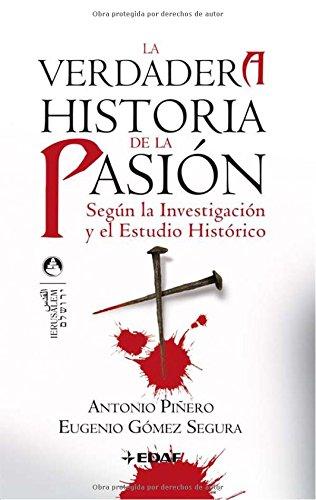 Descargar Libro Verdadera Historia De La Pasion, La (Jerusalén) de Antonio Piñero Sáenz