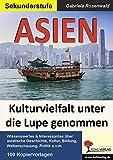 ASIEN: Kulturvielfalt unter die Lupe genommen -