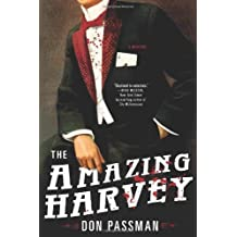 The Amazing Harvey: A Mystery by Passman, Don (2014) Hardcover