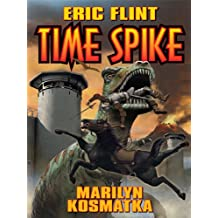 Time Spike (Ring of Fire universe Book 1) (English Edition)