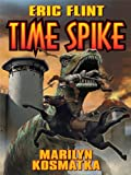 Time Spike (Ring of Fire universe Book 1)