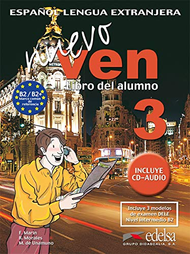 Nuevo ven. Libro del alumno. Per le Scuole superiori. Con CD Audio. Con espansione online: Nuevo ven 3 - libro del alumno + CD audio (Métodos - Jóvenes Y Adultos - Nuevo Ven - Nivel B2)