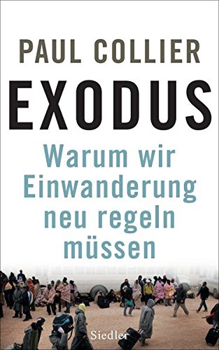 Preisvergleich Produktbild Exodus: Warum wir Einwanderung neu regeln müssen