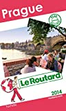 Guide du Routard Prague 2014