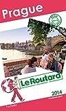 Guide du Routard Prague 2014