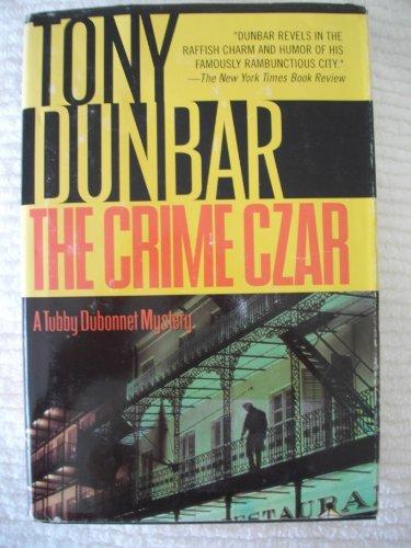 The Crime Czar - A Tubby Dubonnet Mystery