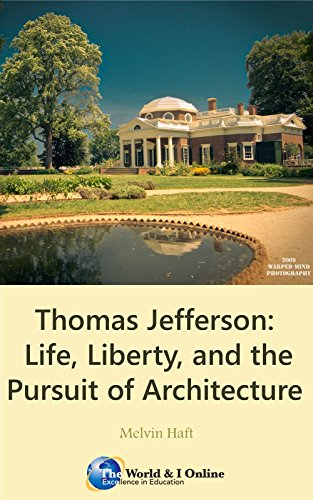 Thomas Jefferson: Life, Liberty, and the Pursuit