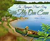 Image de An Algonquin Heart Song: Paddle My Own Canoe