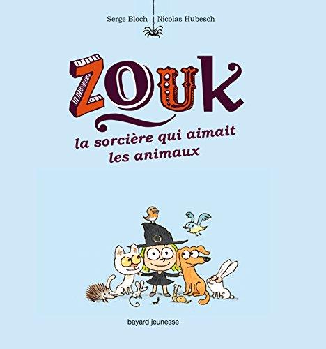La sorcière qui aimait les animaux - zouk t13