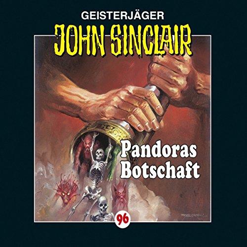 Preisvergleich Produktbild Pandoras Botschaft (John Sinclair 96)