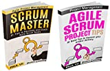 Scrum Master (Box set): 21 Tips to Coach and Facilitate & 12 Solid Tips for Project Delivery (scrum master, scrum, agile development, agile software development) (English Edition)