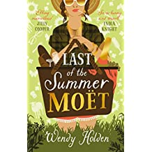 Last of the Summer Moët: A sparkling rom-com that will make you laugh out loud (A Laura Lake Novel)