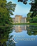 Schloss Ludwigslust - Staatliche Museum Schwerin / Ludwigslust / Güstrow und den Staatlichen Schlössern und Gärten Mecklenburg-Vorpommern