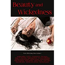Beauty and Wickedness (Ever After Fairy Tales Book 1)