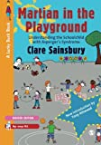 ISBN: 1849200009 - Martian in the Playground: Understanding The Schoolchild With Asperger's Syndrome (Lucky Duck Books)