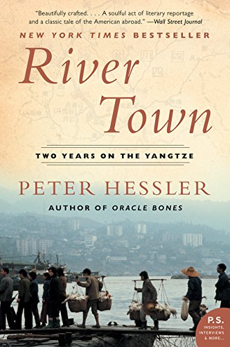 River Town: Two Years on the Yangtze (P.S.) por Peter Hessler