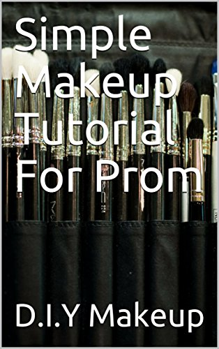 Simple Makeup Tutorial For Prom