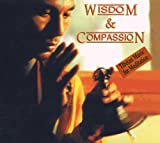 Wisdom & Compassion (Chants tibétains) [Import anglais]