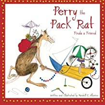 Perry the Pack Rat Finds a Friend (Volume 1) by Mardell E. Alberico (2015-07-05)