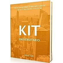 Kit Universitario: De la Universidad al Mercado Laboral de la 4ª Revolución Industrial