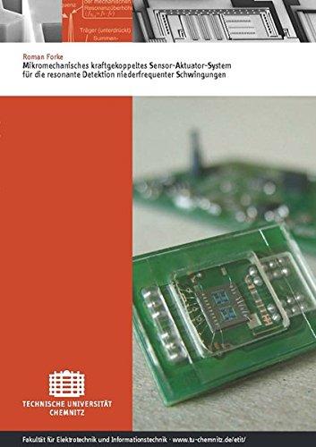 Mikromechanisches kraftgekoppeltes Sensor-Aktuator-System für die resonante Detektion niederfrequenter Schwingungen