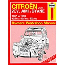 Citroen 2 Cylinder, 2CV Ami and Dyane 1967-90 Owners Workshop Manual (Service