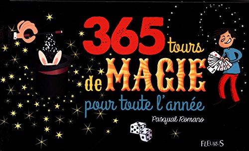 365 tours de magie pour toute l'année par  Pasqual Romano