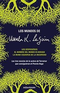 Los mundos de Ursula K. Le Guin par Ursula K. Le Guin