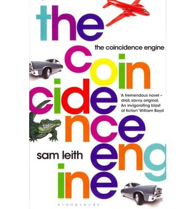 [(The Coincidence Engine)] [Author: Sam Leith] published on (April, 2011)