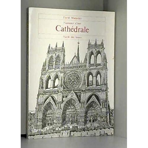 Naissance d'une cathédrale
