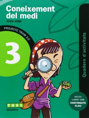 TRAM 2.0 Quadern d'activitats Coneixement del medi 3 - 9788441221178
