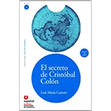 LEER EN ESPAÑOL NIVEL 3 EL SECRETO DE CRISTOBAL COLON + CD (Leer En Espanol: Nivel 3 / Read in Spanish: Level 3)