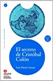 LEER EN ESPAÑOL NIVEL 3 EL SECRETO DE CRISTOBAL COLON + CD (Leer En Espanol: Nivel 3/Read in Spanish: Level 3)