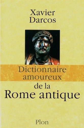 """<a href=""""/node/49452"""">Dictionnaire amoureux de la Rome antique</a>"""