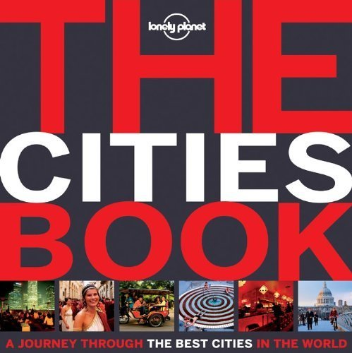 The Cities Book Mini: A Journey Through the Best Cities in the World (Lonely Planet Pictorials) by Lonely Planet (2013-03-01)